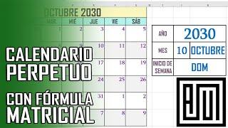 Calendario Perpetuo con 1 MATRIZ en EXCEL // Asesor Juan Manuel