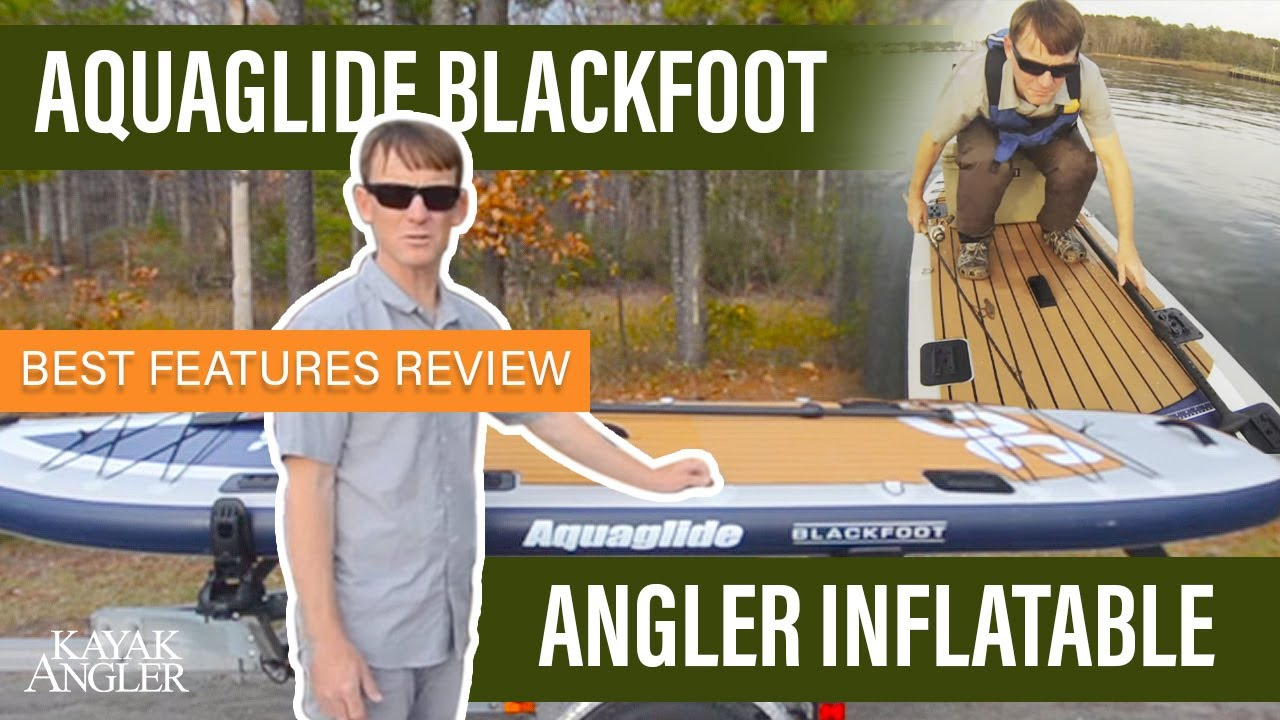 Aquaglide 39 s blackfoot angler inflatable sup review for Inflatable fishing sup