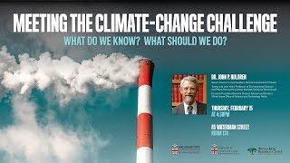 Meeting the Climate-Change Challenge - John P. Holdren