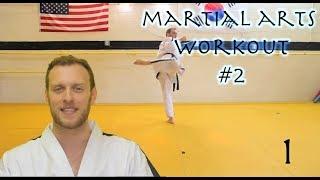 Martial Arts Workout #2