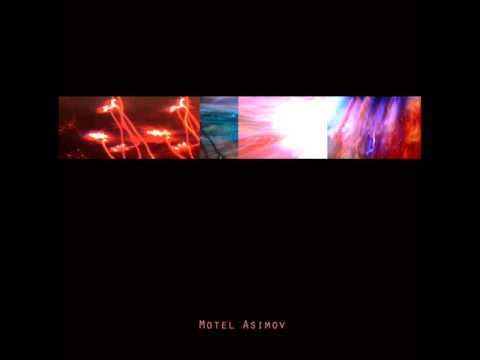 Motel Asimov - Es lo que Hay