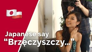 Japanese Girl vs. Polish Language
