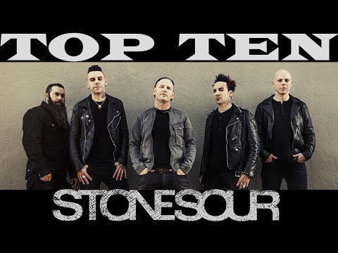 TOP 10 STONE SOUR SONGS