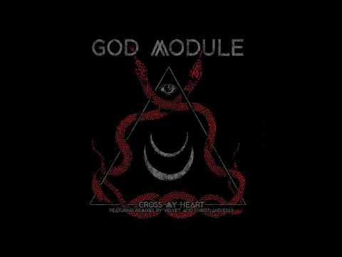 God Module - Cross My Heart (Velvet Acid Christ Remix)