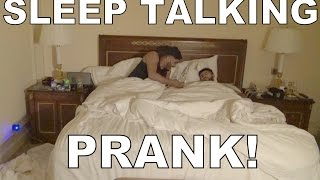 HILARIOUS SLEEP TALKING PRANK!!