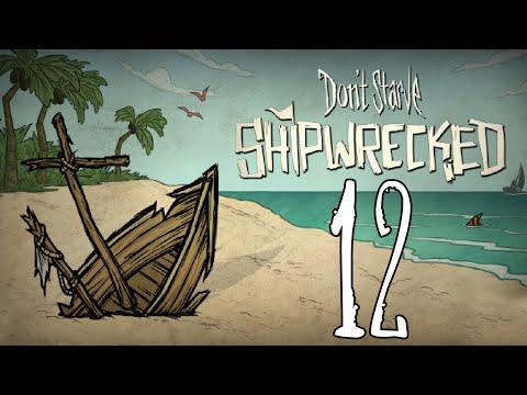 Don't Starve , Shipwrecked - Shiver Me Timbers Matey! - E.12 - GullofDoom