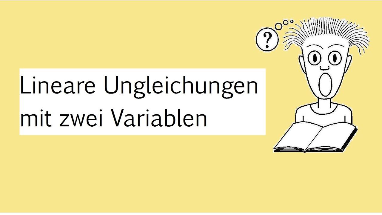 Lineare Ungleichungen mit zwei Variablen - YouTube