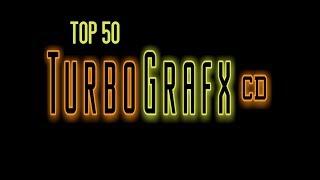 Top 50 Turbografx CD / PC Engine CD Games