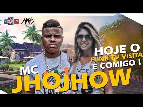 Mc JhoJhow - Funk TV Visita ( Oficial Completo )