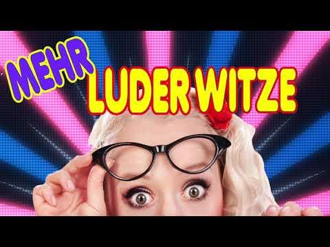 Witz Mix - Luderwitze #2 - (Lustige Witze, Schwarzer Humor)
