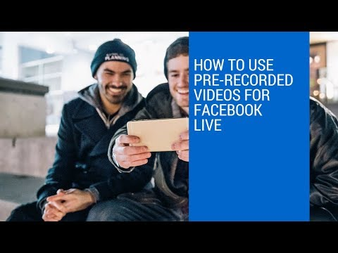 Pre- Recorded Videos to Facebook Live