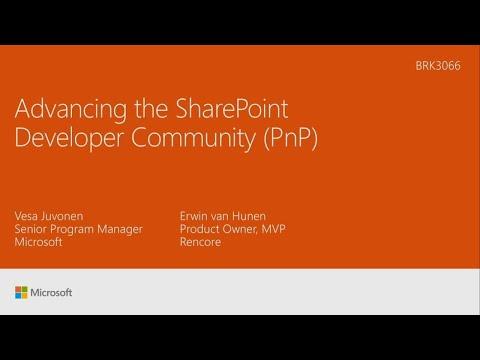 Advancing the SharePoint Developer Community (PnP) - BRK3066