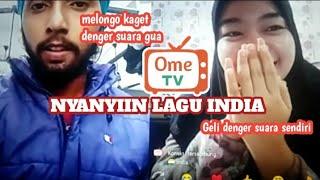 OME TV   NYANYIIN LAGU INDIA KE ORANG INDIANYA LANGSUNG