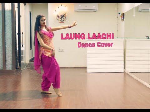 Laung Laachi Dance Cover | Mannat Noor |By Naina Chandra