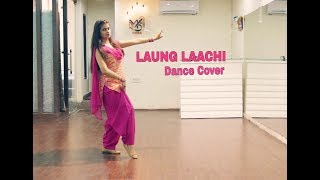 Laung Laachi Dance Cover | Mannat Noor |By Naina Chandra