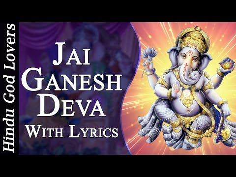 """""""Jai Ganesh Deva"""" Ganpati Aarti - """"Jai Ganesh Jai Ganesh Jai Ganesh Deva"""" With Lyrics"""