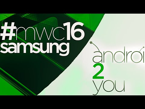 PRESENTACIÓN SAMSUNG | #TheNextGalaxy - #Samsung2you  | Mobile World Congress 2016 - #MWC2016