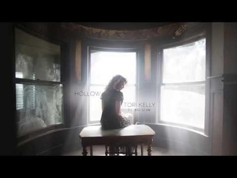 Tori Kelly   Hollow Audio ft  Big Sean
