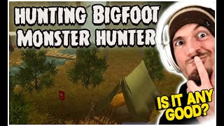 HUNTING BIGFOOT MONSTER HUNTER: Is it any Good?