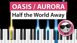 oasis aurora half the world away piano tutorial how to play john lewis 2015 christmas ad