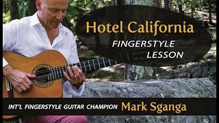 Hotel California Fingerstyle Guitar Lesson by Mark Sganga