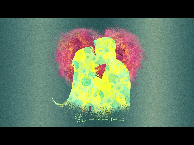 "13- ""Solo Contigo"" - Gabriel feat. Milly Quezada"