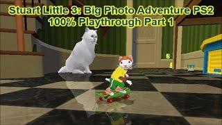 Stuart Little 3: Big Photo Adventure PS2 100% Playthrough Part 1