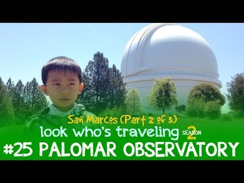 Things to do in Palomar Mountain with Kids (Palomar Observatory): Look Who's Traveling