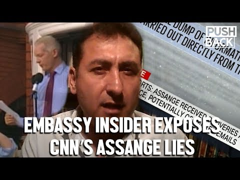 Embassy insider exposes CNN lies about Julian Assange