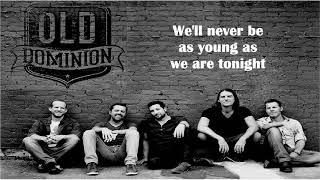 Old Dominion - Make it sweet (Lyrics) Video