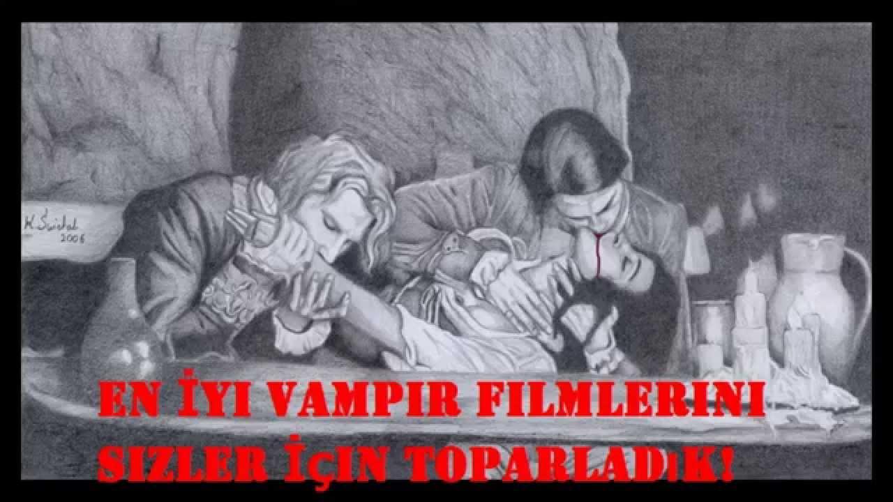 En Iyi Vampir Filmleri Youtube