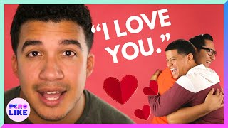 "Latino Men Say ""I Love You"" To Each Other For The First Time"