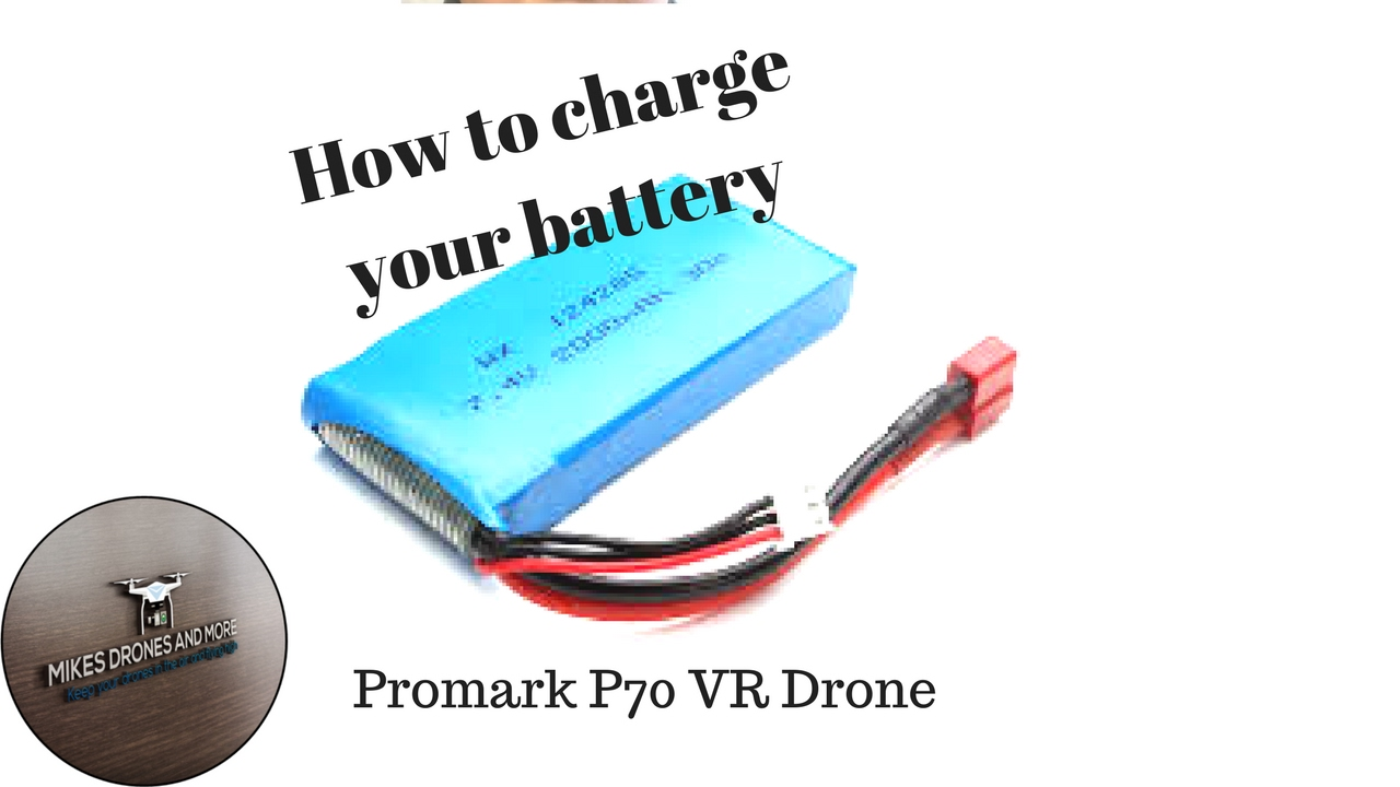 How To Charge Your Promark P70 VR Drone Battery