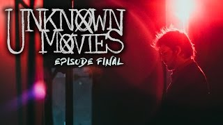 UNKNOWN MOVIES #26 (FINAL S3) - FINAL CUT
