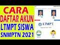 - Cara Daftar Akun Ltmpt Siswa 2021