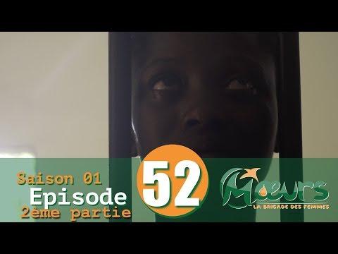 MOEURS, la Brigade des Femmes - saison 1 - épisode 52 ( 2ème partie ) **VOSTFR**