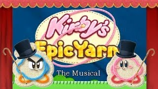 Kirby\'s Epic Yarn: The Musical | Learn the Lore