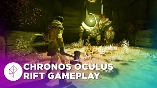 Chronos Oculus Rift Gameplay