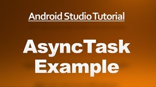Android Studio Tutorial - 65 - AsyncTask Example