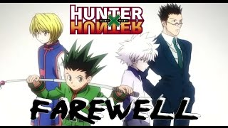 Hasta Siempre! Hunter x Hunter 2011