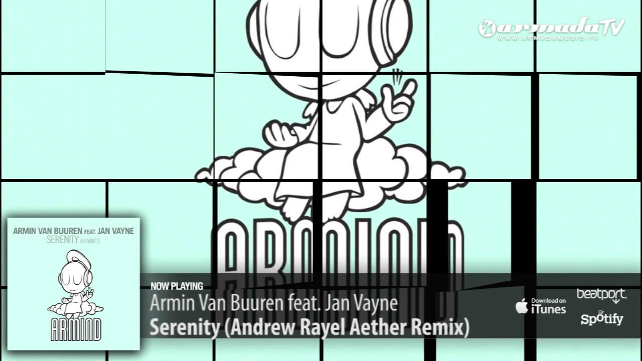 armin van buuren feat.jan vayne - serenity remixes