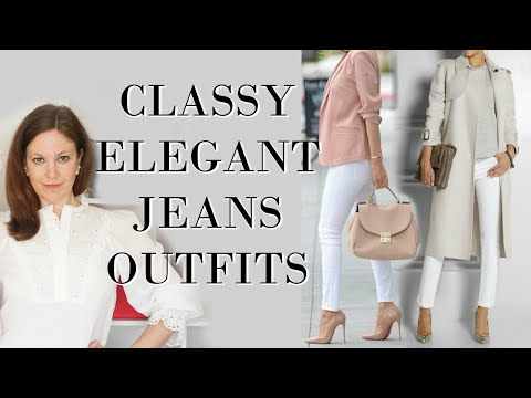 Classy Elegant Jeans Outfits | Fashion Over 40 | Classy Women Style