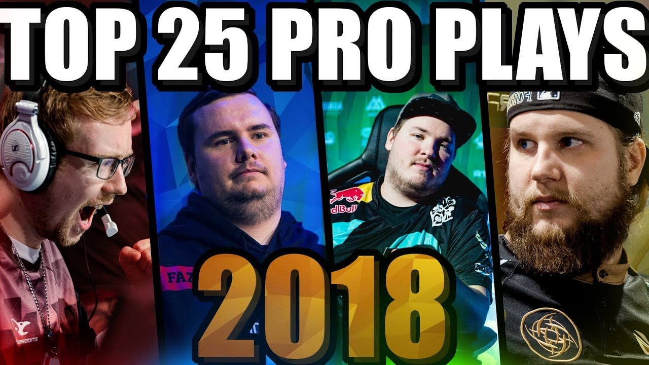 TOP 25 CS:GO PRO PLAYS OF 2018! (THE BEST FRAG HIGHLIGHTS OF THE YEAR)