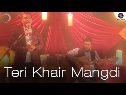Teri Khair Mangdi Cover Version   Tanveer Hussain
