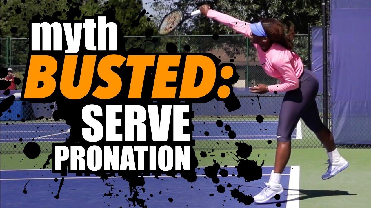 Myth Busted: Serve Pronation 2 0 -