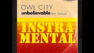 Unbelievable   Owl City ft Hanson   Instrumental Karaoke with Lyrics