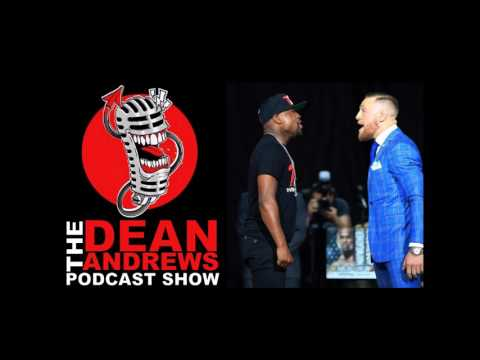 Connor McGregor vs Mayweather comedy roast Dean Andrews Podcast  62