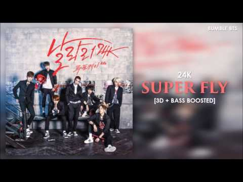[3D+BASS BOOSTED] 24K (투포케이) - SUPER FLY | bumble.bts