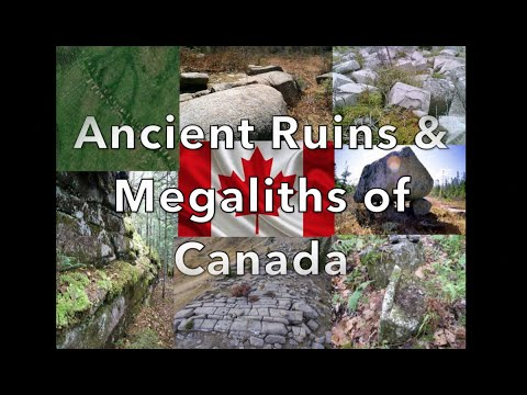 Ancient Ruins & Megaliths Of Canada - Old World History Forgotten