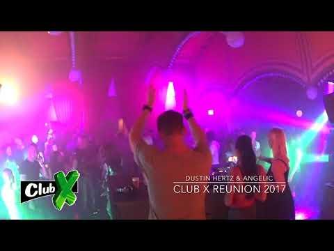 Dustin Hertz & Angelic @ Club X Reunion 2017